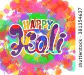 happy holi  handmade...   Shutterstock . vector #381354637