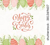 easter background with happy... | Shutterstock .eps vector #381369607