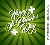patrick day lettering greeting... | Shutterstock .eps vector #381568147
