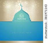 ramadan kareem greeting card... | Shutterstock .eps vector #381971143