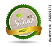 original hand lettering natural ... | Shutterstock . vector #382009873