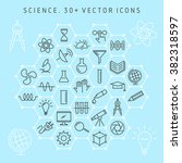 vector line icon set of science ... | Shutterstock .eps vector #382318597
