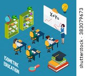 school education isometric... | Shutterstock . vector #383079673