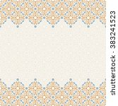vector islam pattern border.... | Shutterstock .eps vector #383241523