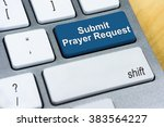 Small photo of Written word Submit Prayer Request on blue keyboard button. Online Submission Concept