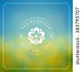 spring vector typographic... | Shutterstock .eps vector #383795707