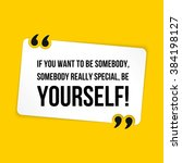 vector quote. if you want to be ... | Shutterstock .eps vector #384198127