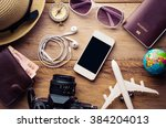 tourism planning and equipment... | Shutterstock . vector #384204013