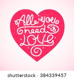 all you need is love background ... | Shutterstock .eps vector #384339457