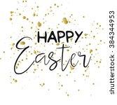 happy easter typographic... | Shutterstock .eps vector #384344953