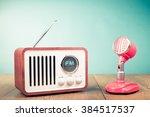 retro radio  old microphone... | Shutterstock . vector #384517537