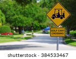 Golf Cart Crossing Sign On A...