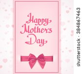 happy mothers's day lettering...   Shutterstock .eps vector #384867463