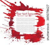 set of various blood or paint... | Shutterstock .eps vector #385078627