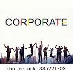 corporate business startup...   Shutterstock . vector #385221703