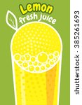 lemon juice  banner  vector... | Shutterstock .eps vector #385261693