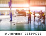 blurred background of car... | Shutterstock . vector #385344793