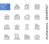 building icons  set 2 of 2. | Shutterstock .eps vector #385485967