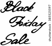 black friday calligraphic... | Shutterstock .eps vector #385525597
