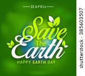 happy earth day. | Shutterstock .eps vector #385603507