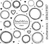 set of hand drawn round frames. ... | Shutterstock .eps vector #385619587