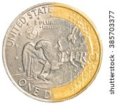 One Us Dollar   One Euro Coin...