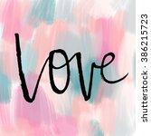 love wall art. word love... | Shutterstock . vector #386215723