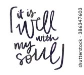 It Is Well With My Soul...