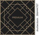 vector geometric frame in art... | Shutterstock .eps vector #386444707
