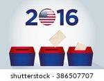 presidential election day 2016... | Shutterstock .eps vector #386507707