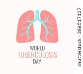 world tuberculosis day... | Shutterstock .eps vector #386517127