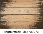 wooden planks distress overlay... | Shutterstock .eps vector #386733073