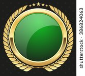 glossy green badge with gold... | Shutterstock .eps vector #386824063