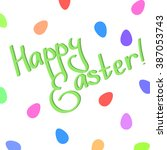 colorful easter card with eggs... | Shutterstock .eps vector #387053743