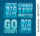 set summer surfing  t shirts... | Shutterstock .eps vector #387212197