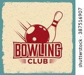 bowling emblem. logotype... | Shutterstock .eps vector #387516907