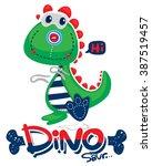 funny cartoon  cute dinosaur...   Shutterstock .eps vector #387519457