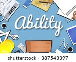 ability strength office desk... | Shutterstock . vector #387543397