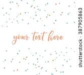 Stock vector vector confetti scattered confetti background 387905863