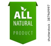 all natural organic products... | Shutterstock . vector #387969997