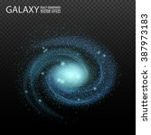 galaxy. really transparent... | Shutterstock .eps vector #387973183
