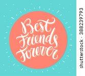 best friends forever. bff. hand ... | Shutterstock .eps vector #388239793