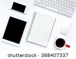 flat lay photo of office desk... | Shutterstock . vector #388407337