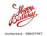 happy birthday lettering... | Shutterstock .eps vector #388457497