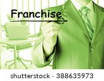 business man writing franchise | Shutterstock . vector #388635973