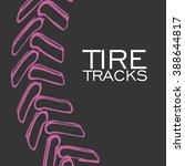 tire tracks background.vector... | Shutterstock .eps vector #388644817