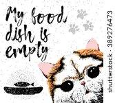 my food dish is empty. vector... | Shutterstock .eps vector #389276473