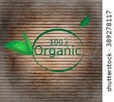 green leaves on the background...   Shutterstock .eps vector #389278117