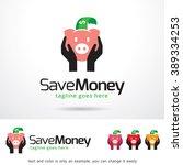 save money logo template design ... | Shutterstock .eps vector #389334253