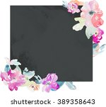 square watercolor flower frame. ...   Shutterstock . vector #389358643